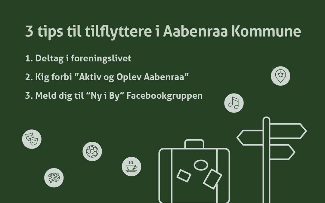 Tre tips fra bosætningsteamet i Aabenraa Kommune